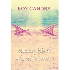 Buku Sepasang Kekasih yang Belum Bertemu - Novel Boy Candra