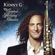 Kenny G (Christmas) - Greatest Holiday Classics