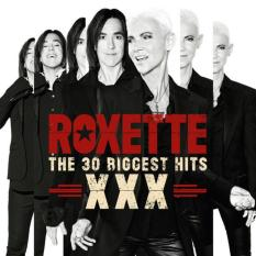 Roxette - XXX (The 30 Biggest Hits) (2cd)