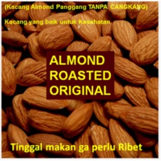 500gram Almond KUPAS Original - Roasted (Panggang) USA - California