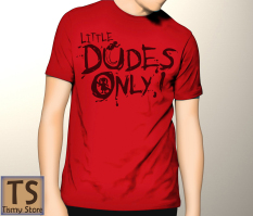 Tismy Store Kaos Little Dudes Only PC1 - Merah
