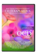 Terapi Musik OCD Relief (Menghilangkan Perilaku Berlebih)