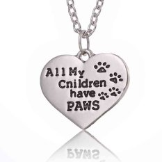 Family Jewelry Gift All My Children Have Paws Charm Love Heart Pendant Necklace Love Life Love Pets Silver (Intl)