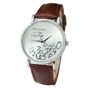 New Women Leather Watch Who Cares I Am Late Anyway Letter Watches Brown