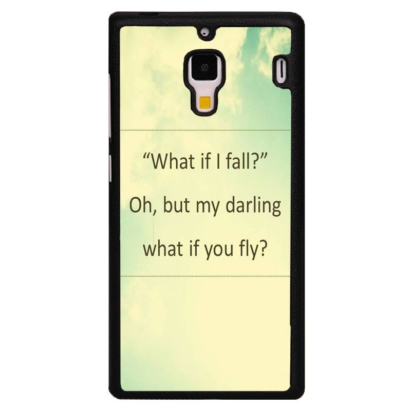 Y&M What If I Fall Fly My Darling Pattern Phone Case for Red Mi 1S Black