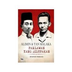 Alimin dan Tan Malaka: Pahlawan yang Dilupakan