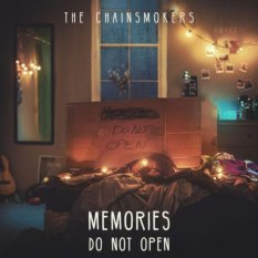 Chainsmokers, The - Memories Do Not Open