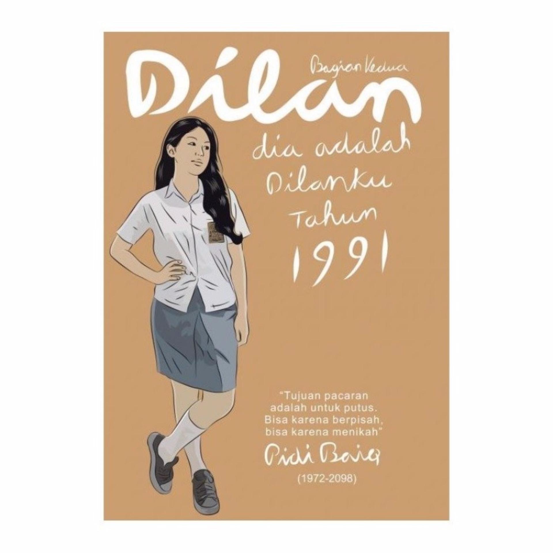 DILAN #2: DIA ADALAH DILANKU TAHUN 1991 .