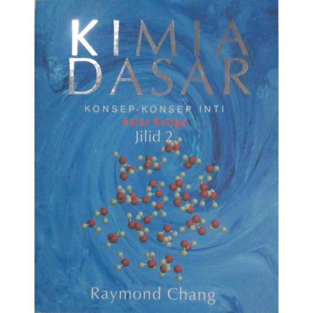 Erlangga Kimia Dasar Konsep-Konsep Inti Jl.2 Ed.3 Raymond Chang