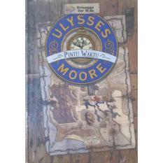 Erlangga Ulysses Moore Pintu Waktu - Pierdomenico Buccalario