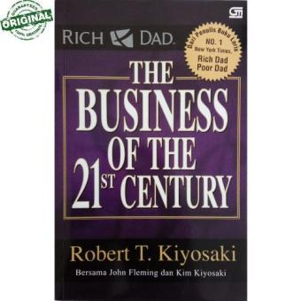 Harga Robert T. Kiyosaki - The Business of The 21ˢᵗ Century