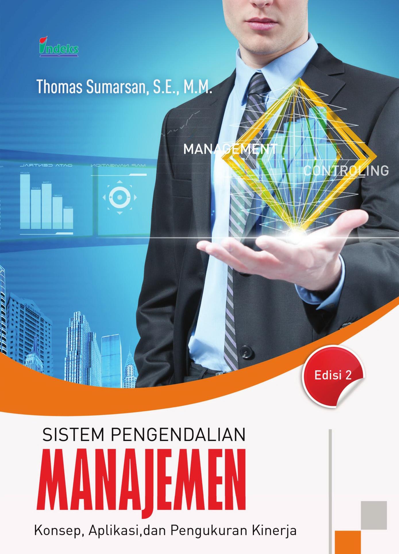 ... Indeks - Sistem Pengendalian Manajemen Edisi 2 - Thomas Sumarsan ...