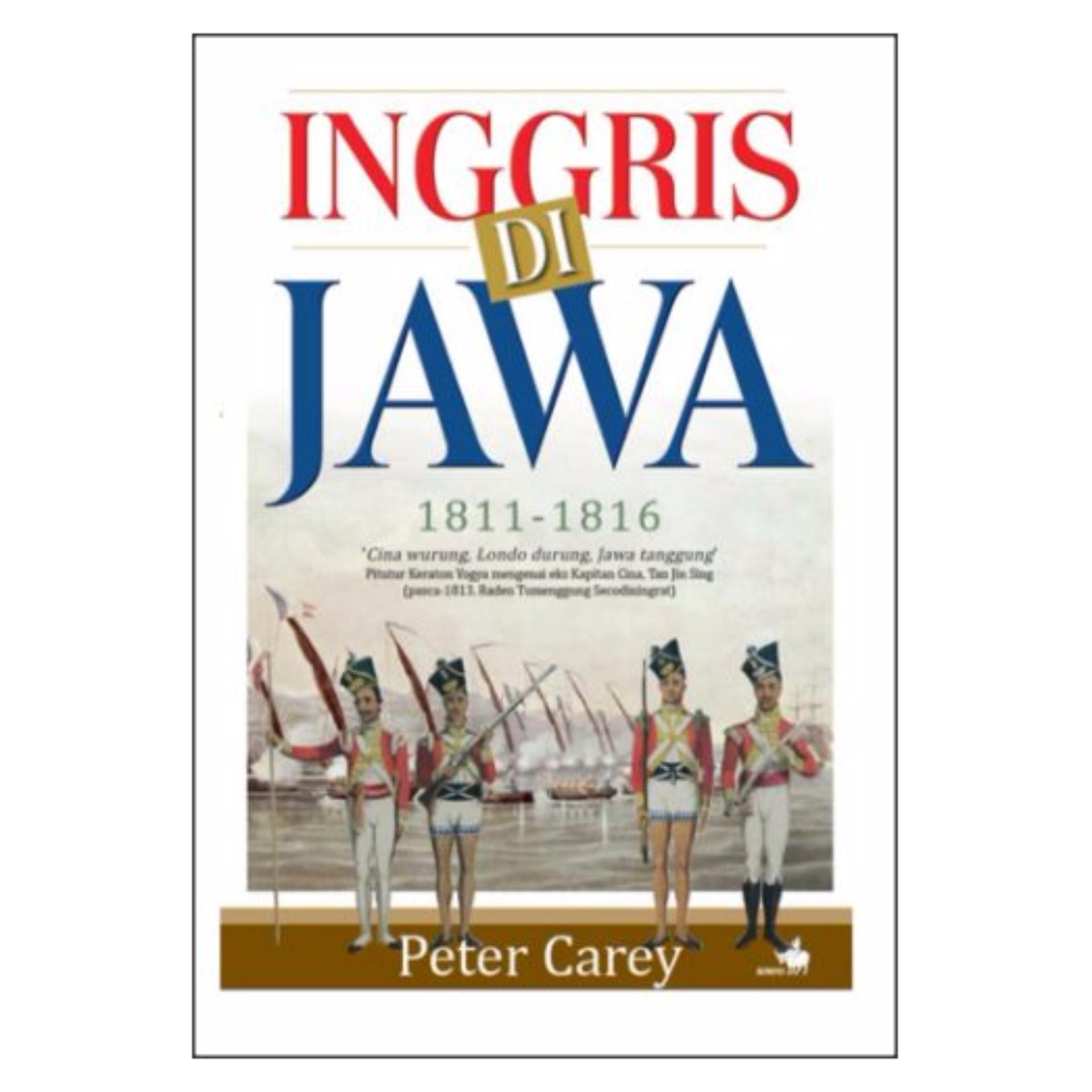 Flash Sale Inggris Di Jawa 1811 - 1816 - Peter Carey