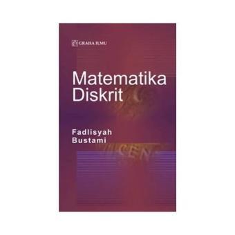 Matematika Diskrit ( Fadlisyah- Bustami ) - Graha Ilmu · >>>>