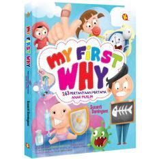 My First Why - 263 Pertanyaan Pertama Anak Muslim - Kautsar Kids -  Susanti Domingues