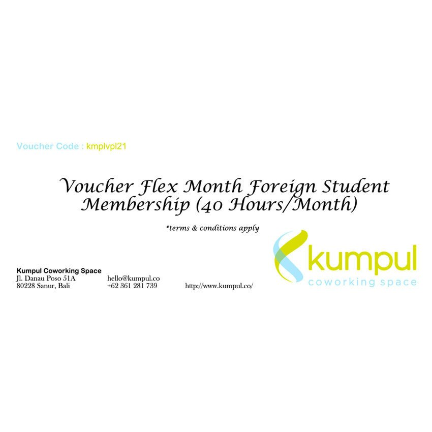 Kumpul Voucher Flex Month Foreign Student Membership - 40 Jam/Bulan – Kumpul Coworking Space - Bali