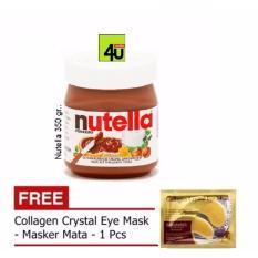 Nutella Spread 350 gr - Free Collagen Eye Mask 1 Pcs