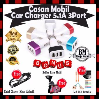 EXTRA BONUS !! Car Charger 5.1A 3 Port Casan Mobil - GRATIS Kabel Casan Micro + Holder Kaca Mobil & Led Usb Portable