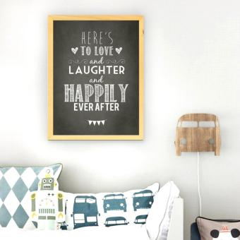Frame Motivasi Here's To Love And Laughter (A-30)