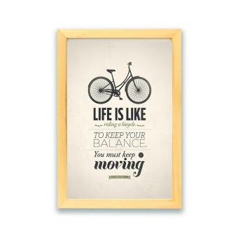 Harga Frame Motivasi Life Is Like Riding a Bicycle (A-13)