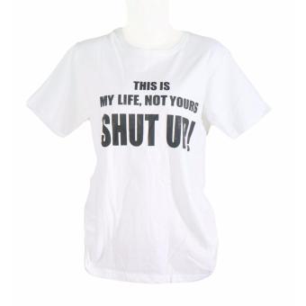 Vanwin - Kaos Cewek / T-Shirt Wanita / Tumblr Tee Shut Up - Putih