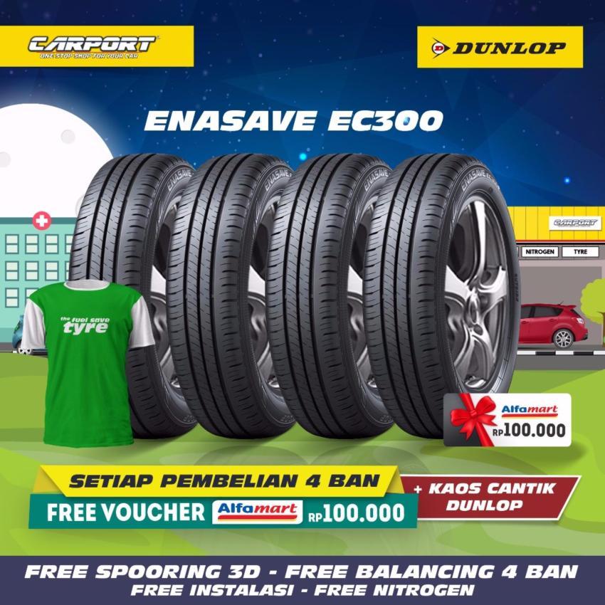DUNLOP ENASAVE EC300 4PCS [SPOORING 3D & BALANCING + VOUCHER ALFAMART RP.100,000]